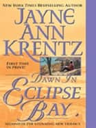 Dawn in Eclipse Bay ebook by