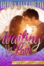 Waiting for Love ebook by Debra Elizabeth