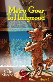Metro Goes to Hollywood ebook by Susie Slanina