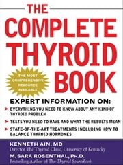 The Complete Thyroid Book ebook by Ain, Kenneth