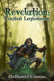 Revelation: Lucifer's Legionnaire ebook by Nathaniel Connors