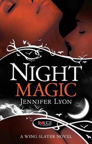 Night Magic, A Rouge Paranormal Romance ebook by Jennifer Lyon