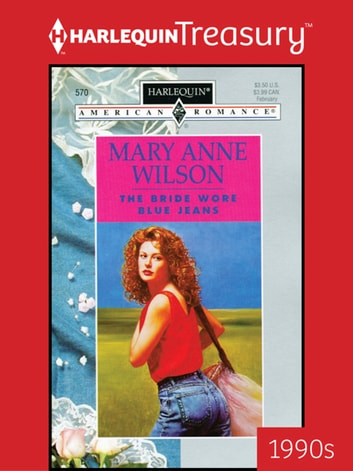 The Bride Wore Blue Jeans ebook by Mary Anne Wilson