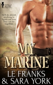My Marine ebook by LE Franks, Sara York