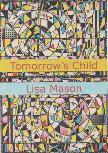 Tomorrow's Child ebook by Lisa Mason