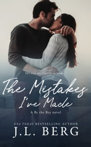 The Mistakes I've Made ebook by J.L. Berg
