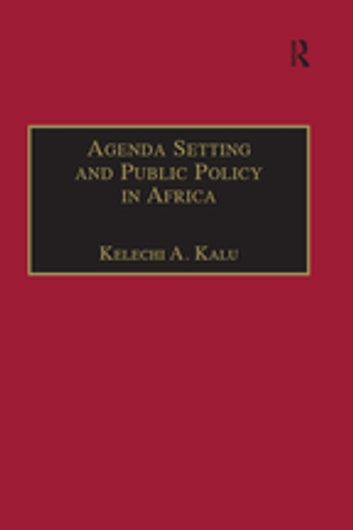 Agenda Setting and Public Policy in Africa ebook by