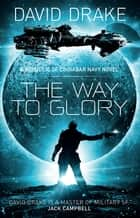 The Way to Glory ebook by David Drake
