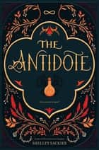 The Antidote ekitaplar by Shelley Sackier