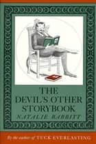 The Devil's Other Storybook ebook by