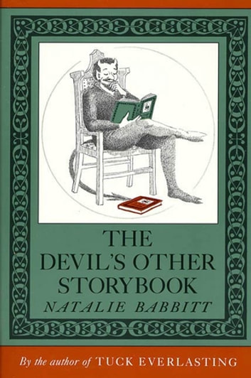 The Devils Other Storybook Ebook By Natalie Babbitt 9781429955454