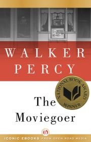 The Moviegoer ebook by Walker Percy
