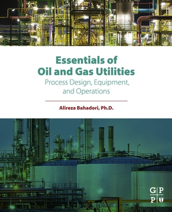 Essentials of Oil and Gas Utilities