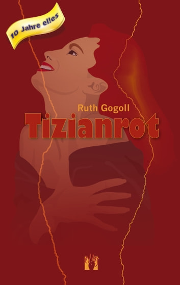 Tizianrot ebook by Ruth Gogoll