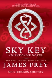 Endgame: Sky Key ebook by James Frey,Nils Johnson-Shelton