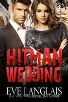 Hitman Wedding ebook by Eve Langlais