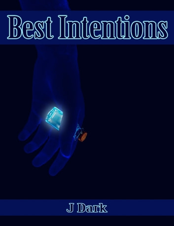 Best Intentions ebook by J Dark