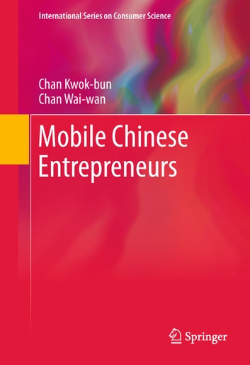 Mobile Chinese Entrepreneurs ebook by Chan Kwok-bun,Chan Wai-wan
