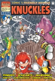 "Sonic's Friendly Nemesis Knuckles #3 ebook by Ken Penders,Patrick ""SPAZ"" Spaziante,Mike Kanterovich,Art Mawhinney,Harvey Mercadoocasio,Kyle Hunter"