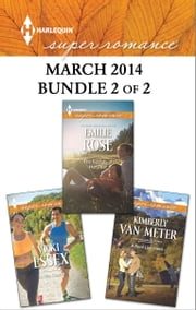 Harlequin Superromance March 2014 - Bundle 2 of 2 - The Secrets of Her Past\A Real Live Hero\In Her Corner ebook by Emilie Rose,Kimberly Van Meter,Vicki Essex