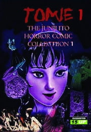 Tomie, Volume 1 ebook by Ito, Junji