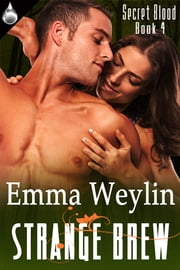 Strange Brew ebook by Emma Weylin