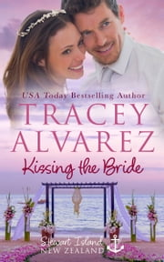 Kissing The Bride - A Small Town Romance ebook by Tracey Alvarez