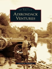 Adirondack Ventures ebook by Donald R. Williams