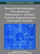 Research Methodologies, Innovations and Philosophies in Software Systems Engineering and Information Systems ebook by Manuel Mora,Ovsei Gelman,Annette L. Steenkamp,Mahesh Raisinghani