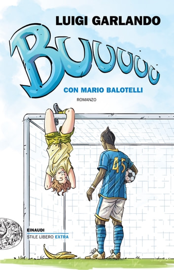 Buuuuuu ebook by Luigi Garlando