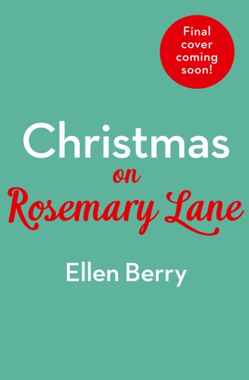 Christmas on Rosemary Lane ebook by Ellen Berry