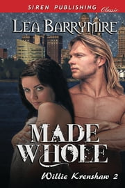 Made Whole ebook by Lea Barrymire