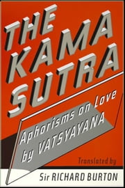 The Kama Sutra of Vatsayana ebook by Richard Burton