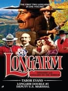 Longarm Double #1 ebook by Tabor Evans