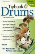 Tipbook Drums - The Complete Guide (New 6 x 9 Edition) ebook by Hugo Pinksterboer