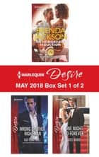 Harlequin Desire May 2018 Box Set - 1 of 2 - An Honorable Seduction\Wrong Brother, Right Man\One Night to Forever ebook by Brenda Jackson, Kat Cantrell, Joss Wood