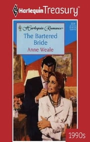 The Bartered Bride ebook by Anne Weale