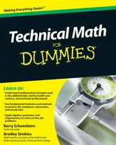Technical Math For Dummies ebook by Barry Schoenborn,Bradley Simkins