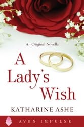 A Lady's Wish ebook by Katharine Ashe