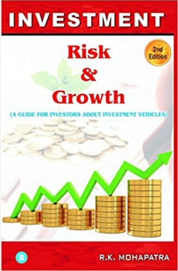 Investment Risk & Growth ebook by R K Mohapatra