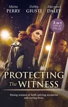 Protecting The Witness/Twin Targets/Killer Headline/Cowboy Pro ebook by Marta Perry, Margaret Daley, Debby Giusti