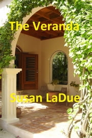 The Veranda ebook by Susan LaDue