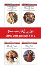 Harlequin Presents June 2015 - Box Set 1 of 2 - The Bride Fonseca Needs\Russian's Ruthless Demand\Sheikh's Forbidden Conquest\Married for the Prince's Convenience ebook by Abby Green, Michelle Conder, Chantelle Shaw,...