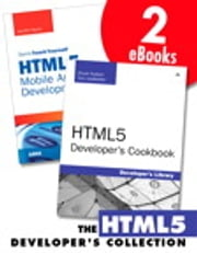 The HTML5 Developer's Collection (Collection) ebook by Jennifer Kyrnin,Chuck Hudson,Tom Leadbetter