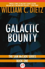 Galactic Bounty ebook by William C. Dietz