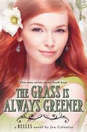 The Grass Is Always Greener ebook by Jen Calonita