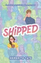 Shipped ebook by Meredith Tate
