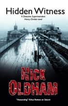 Hidden Witness ebook by Nick Oldham