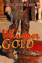 Whisper of Gold ebook by Meg Hennessy