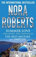 Summer Love ebook by Nora Roberts